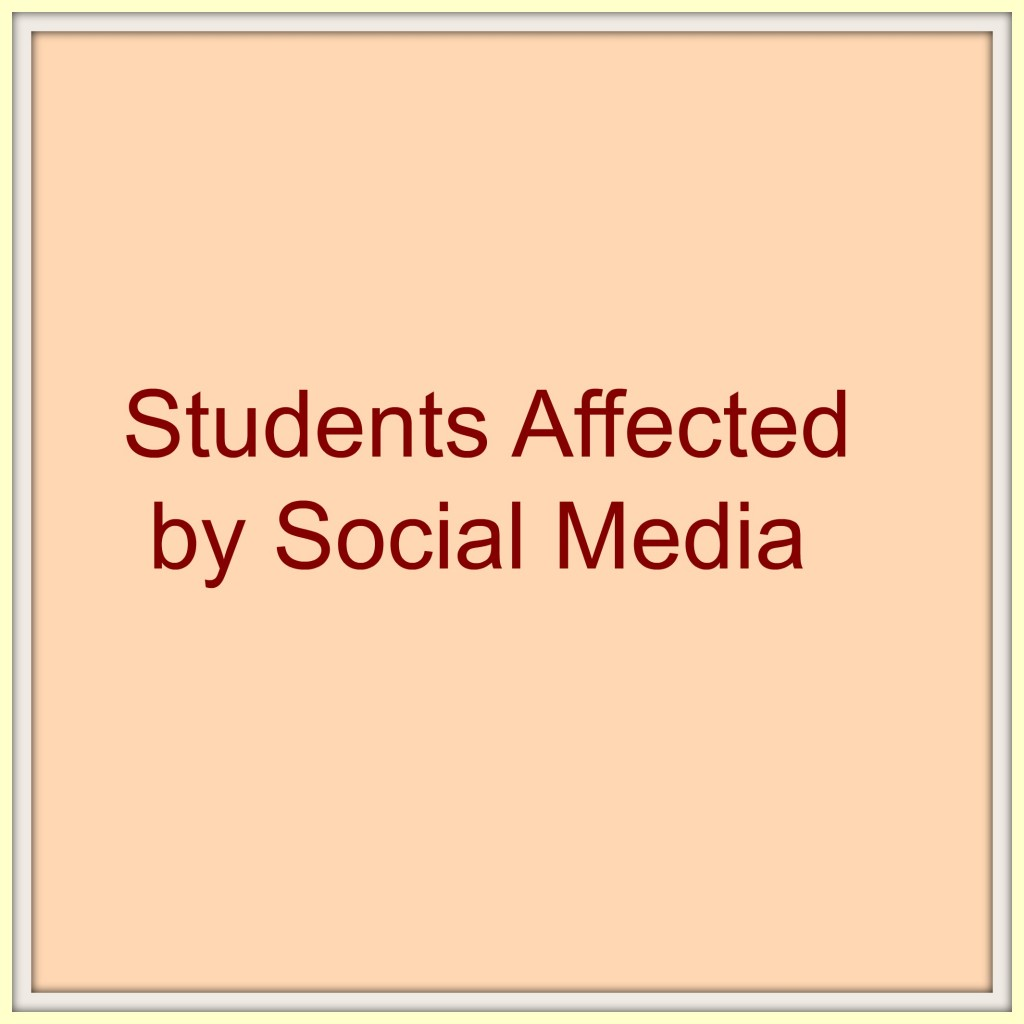 Students+affected+by+social+media+++